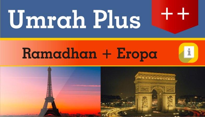 Umroh Plus Eropa Ramadhan