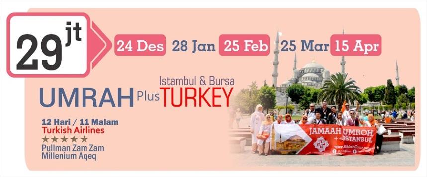 Umroh Plus Istanbul Bursa Januari 2016